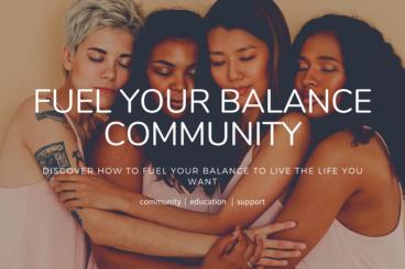 Fuel Your Balance Community